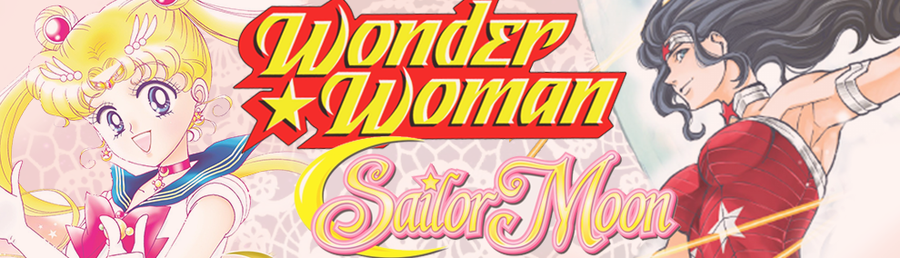 "Wonder Woman + Sailor Moon: ""Under the Eye of Planet X"" – Chapter 3"